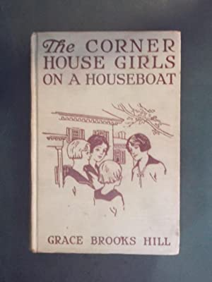 The Corner House Girls on a Houseboat: Hill, Grace Brooks