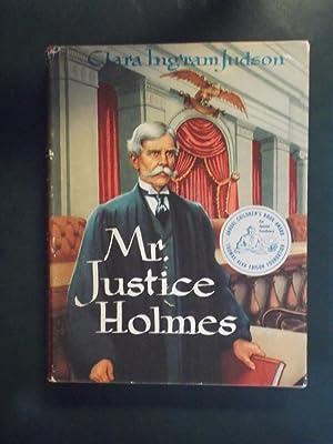 Mr. Justice Holmes: Judson, Clara Ingram