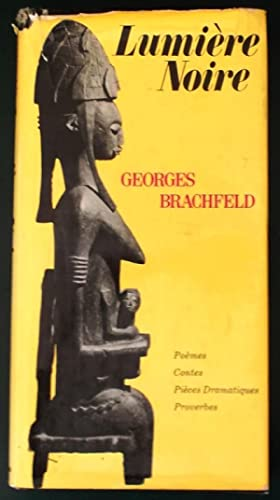 Lumiere Noire: Brachfeld, Georges