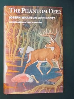 The Phantom Deer: Lippincott, Joseph Wharton