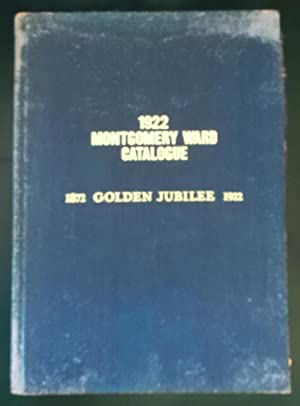 1922 Montgomery Ward Catalogue Golden Jubilee (Reprinted