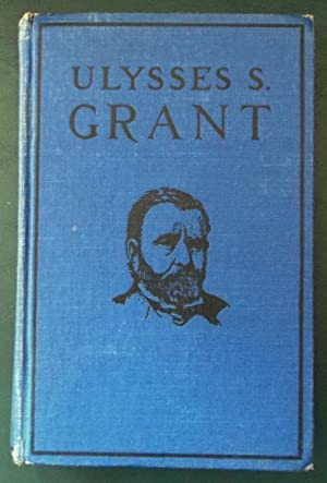 Ulysses S. Grant (True Stories of Great: Coombs, Lovell