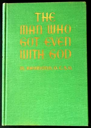 The Man Who Got Even With God: Raymond, M.