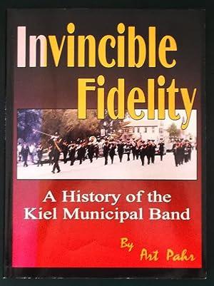 Invincible fidelity: A history of the Kiel: Art Pahr