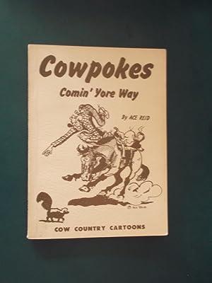 Cowpokes Comin' Yore Way: ACe Reid