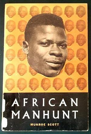 African Manhunt: Scott, Munroe