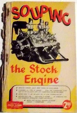 Souping the Stock Engine, 1950 Edition: Huntington, Roger