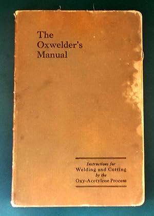 The Oxwelder's Manual: Linde