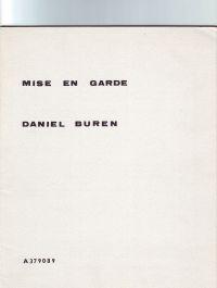 Daniel Buren Mise en garde: Buren, Daniel