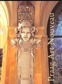 Praag Art Nouveau Metamorfoses van een stijl