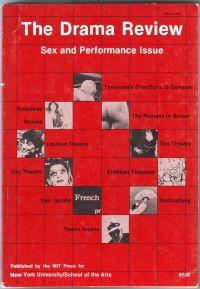The Drama Review T89 Sex and Performance Issue