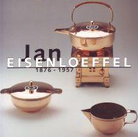 Jan Eisenloeffel 1876 - 1957: Krekel-Aalberse, Annelies a.o.