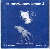 le surréalisme, même 2: Breton, André