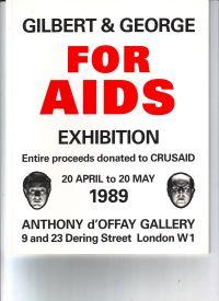 Gilbert & George For aids exhibition Entire: Gilbert & George