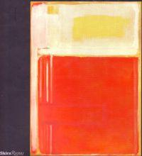 Mark Rothko 1940-1950 The Decisive Decade
