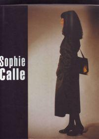 Sophie Calle: Calle, Sophie