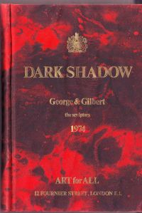 Dark Shadow Gilbert and George the sculptors: Gilbert and George