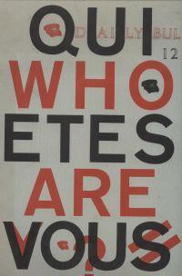 Qui êtes vous? Who are you? Daily Bul 12: Balthazar, Andre / Bury, Pol (rédaction)