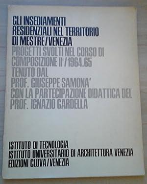 Gli insediamenti residenziali nel territorio di Mestre/Venezia.: AA.VV. (Valle Bellavitis,
