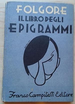 Il libro degli epigrammi: Folgore, Luciano (Vecchi,