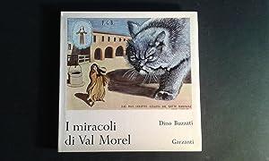 I miracoli di Val Morel: Buzzati, Dino /