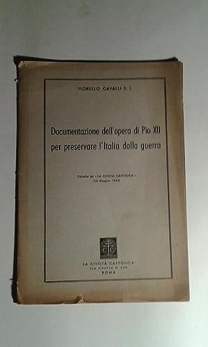 Documentazione dell'opera di Pio XII per preservare: Cavalli S. I.,