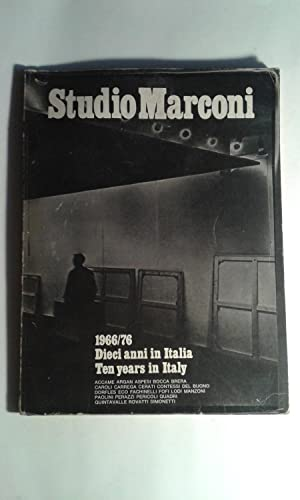 Studio Marconi 1966/76: Dieci anni in Italia/ Ten Years in Italy: Accame Argan Aspesi ...
