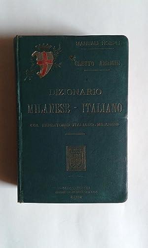 Dizionario Milanese - Italiano col Repertorio Italiano - Milanese: Arrighi, Cletto