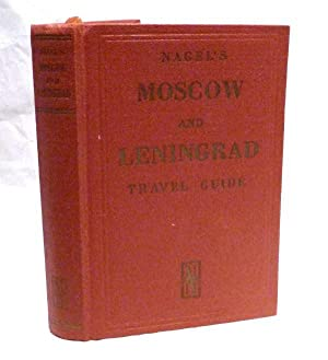 MOSCOW & ENVIRONS LENINGRAD & ENVIRONS Nagel