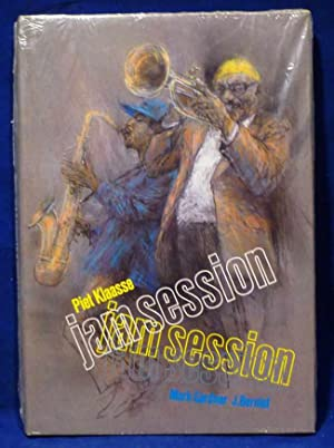 PIET KLAASSE: JAM SESSION: Portraits of Jazz and Blues Musicians Drawn on the Scene: Gardner, Mark ...
