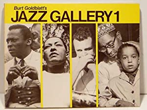 "BURT GOLDBLATT""S JAZZ GALLERY ONE 1: Goldblatt, Burt"