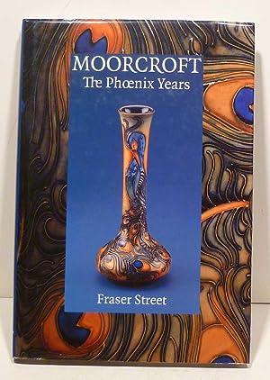 MOORCROFT: The Phoenix Years: Street, Fraser