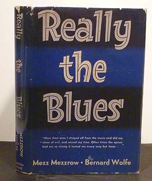 REALLY THE BLUES: Mezzrow, Mezz &