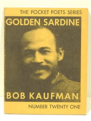 GOLDEN SARDINE Number 21 in the Pocket: Kaufman, Bob