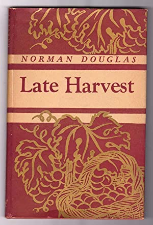 LATE HARVEST: Douglas, Norman