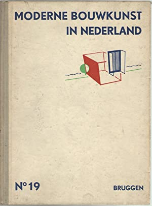 Moderne Bouwkunst in Nederland. N?19 Bruggen Viaducten: AAVV