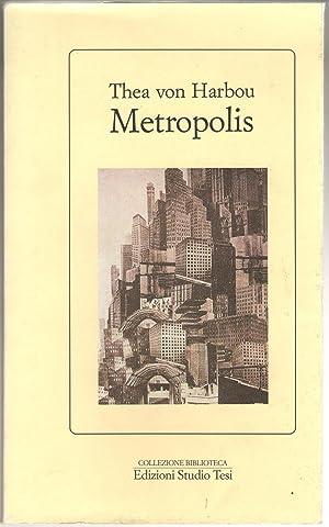 Metropolis: Von Harbou, Thea