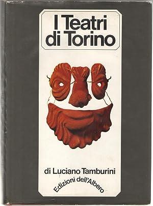 I Teatri di Torino. Storia e cronache.: Tamburini, Luciano