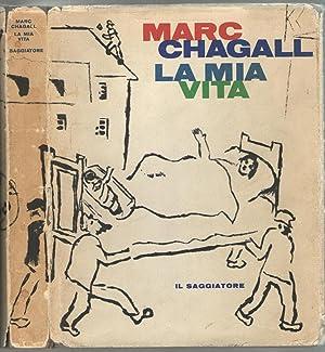 La mia vita: Chagall, Marc
