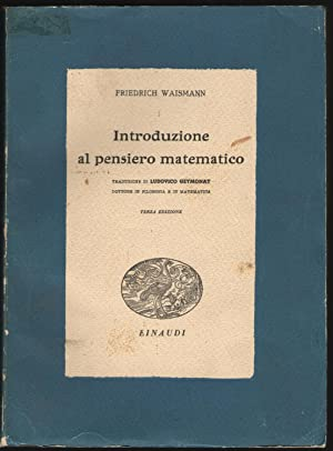 Introduzione al pensiero matematico.: Waismann, Friedrich