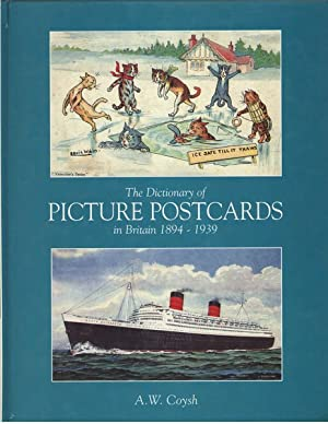 The Dictionary of Picture Postcards in Britain: Coysh, A.W.