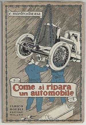 Come si ripara un'automobile. Pagine utili per: Mastrodicasa, Enea