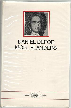 Fortune e sfortune della famosa Moll Flanders.: Defoe, Daniel