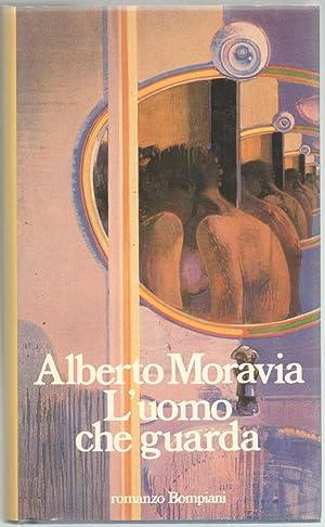 L'uomo che guarda.: Moravia, Alberto