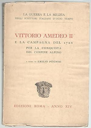 Vittorio Amedeo II e la campagna del: Pognisi, Emilio (a