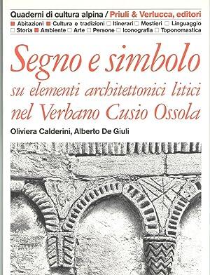 Segno e simbolo su elementi architettonici litigi: Calderini, Oliviera; De