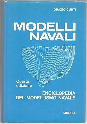 Modelli navali. Enciclopedia del modellismo navale. Quarta: Curti, Orazio
