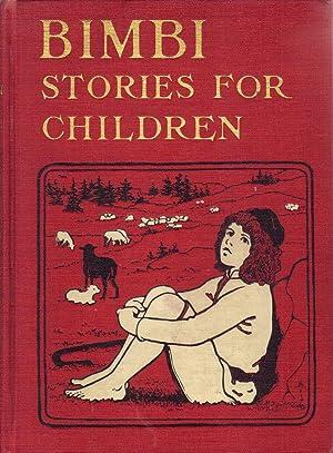 BIMBI:STORIES FOR CHILDREN: De La Rame,Louisa,Ouida, Illustrated by Maria L. Kirk
