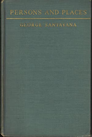 PERSONS AND PLACES: Santayana,Geogre