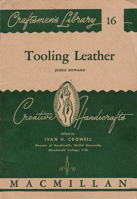 Craftmen's Library No. 16: Tooling Leather.
